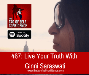 Live Your Truth With Ginni Saraswati
