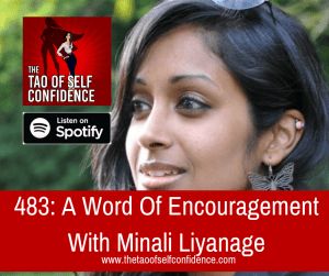 A Word Of Encouragement With Minali Liyanage