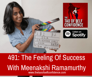 The Feeling Of Success With Meenakshi Ramamurthy