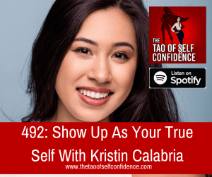 Show Up As Your True Self With Kristin Calabria