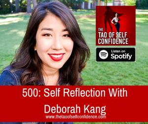 Self Reflection With Deborah Kang