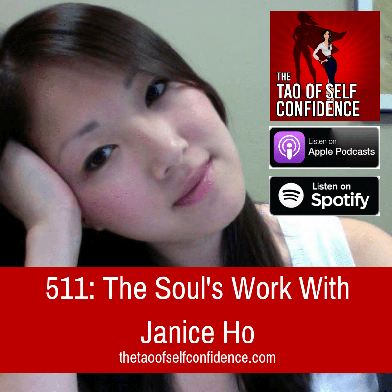 The Soul's Work With Janice Ho