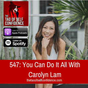 You Can Do It All With Carolyn Lam