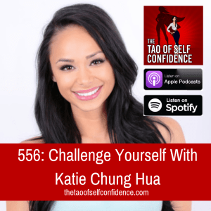 Challenge Yourself With Katie Chung Hua