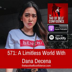 A Limitless World With Dana Decena