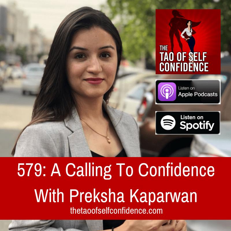 A Calling To Confidence With Preksha Kaparwan