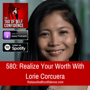 Realize Your Worth With Lorie Corcuera