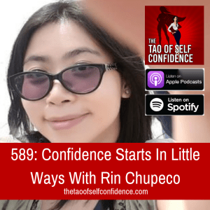 Confidence Starts In Little Ways With Rin Chupeco
