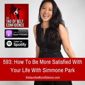 How To Be More Satisfied With Your Life With Simmone Park