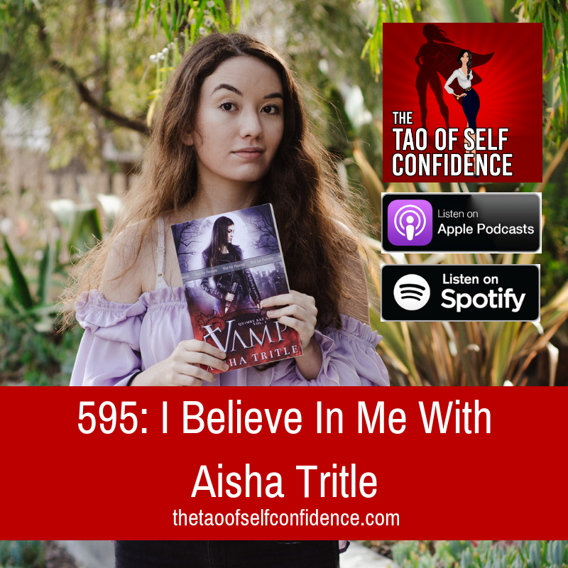 I Believe In Me With Aisha Tritle