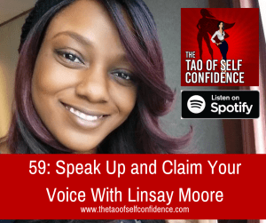 Speak Up and Claim Your Voice With Linsay Moore