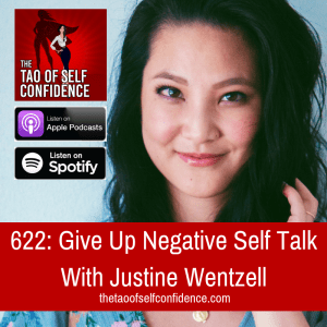 Give Up Negative Self Talk With Justine Wentzell