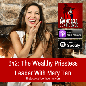 The Wealthy Priestess Leader With Mary Tan
