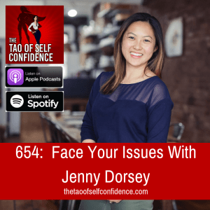 Face Your Issues With Jenny Dorsey