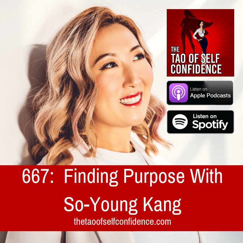 Finding Purpose With So-Young Kang