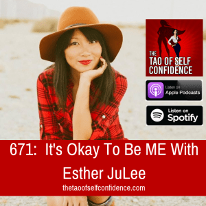 It's Okay To Be ME With Esther JuLee