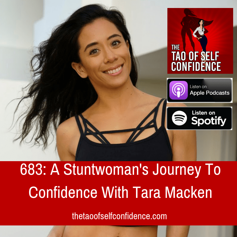A Stuntwoman's Journey To Confidence With Tara Macken