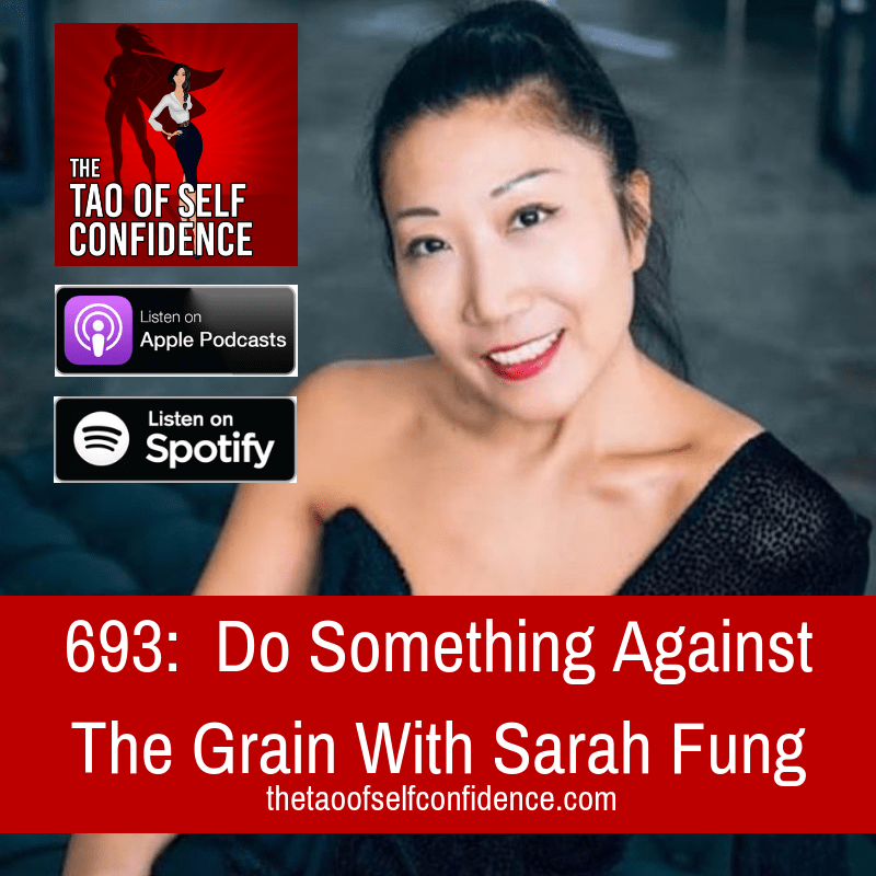 Do Something Against The Grain With Sarah Fung