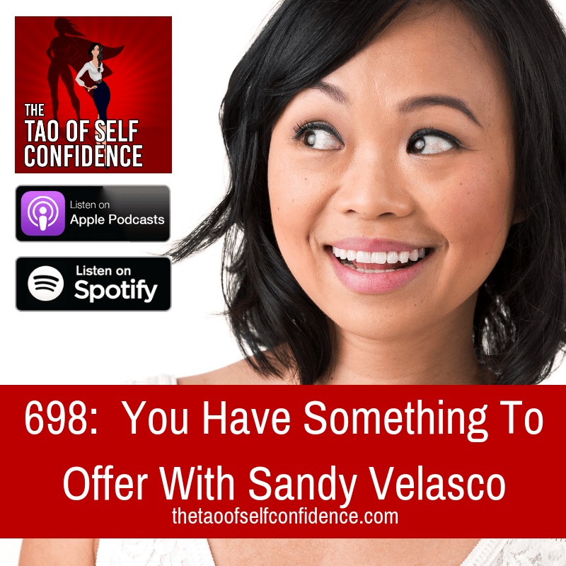 You Have Something To Offer With Sandy Velasco