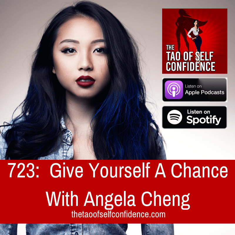 Give Yourself A Chance With Angela Cheng