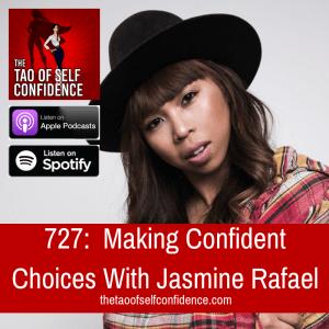 Making Confident Choices With Jasmine Rafael