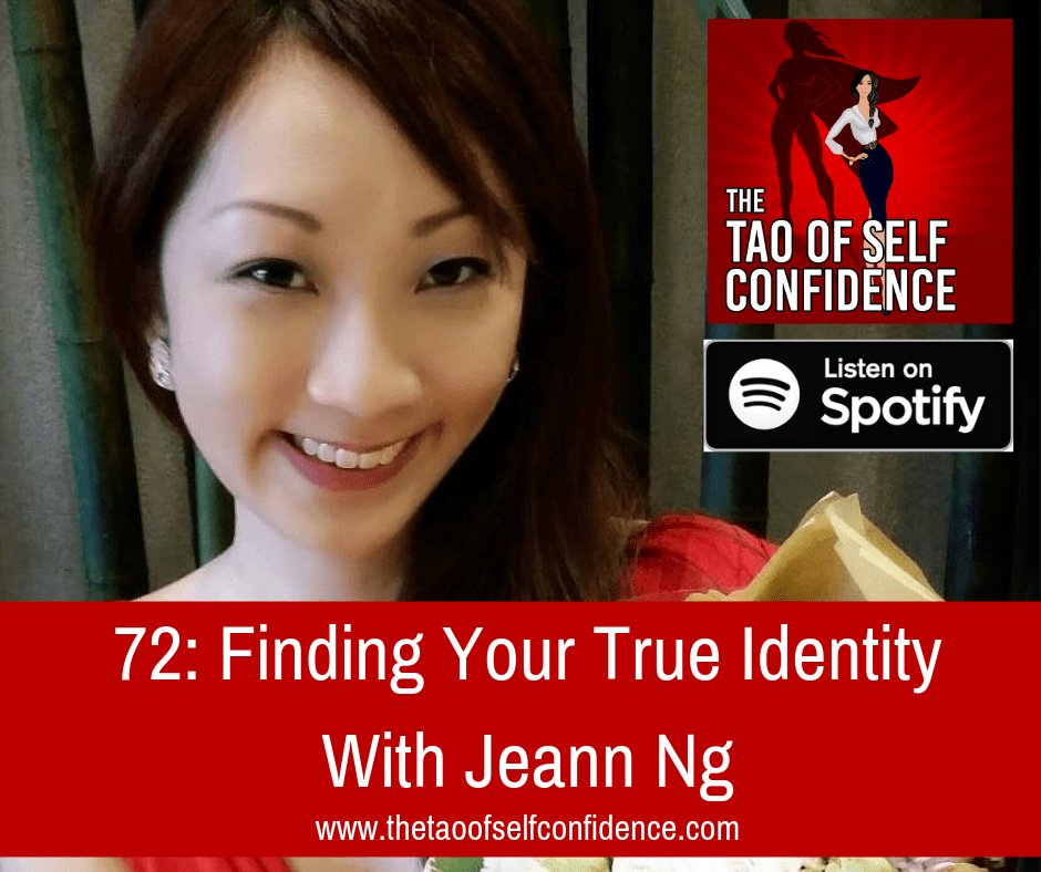 Finding Your True Identity With Jeann Ng