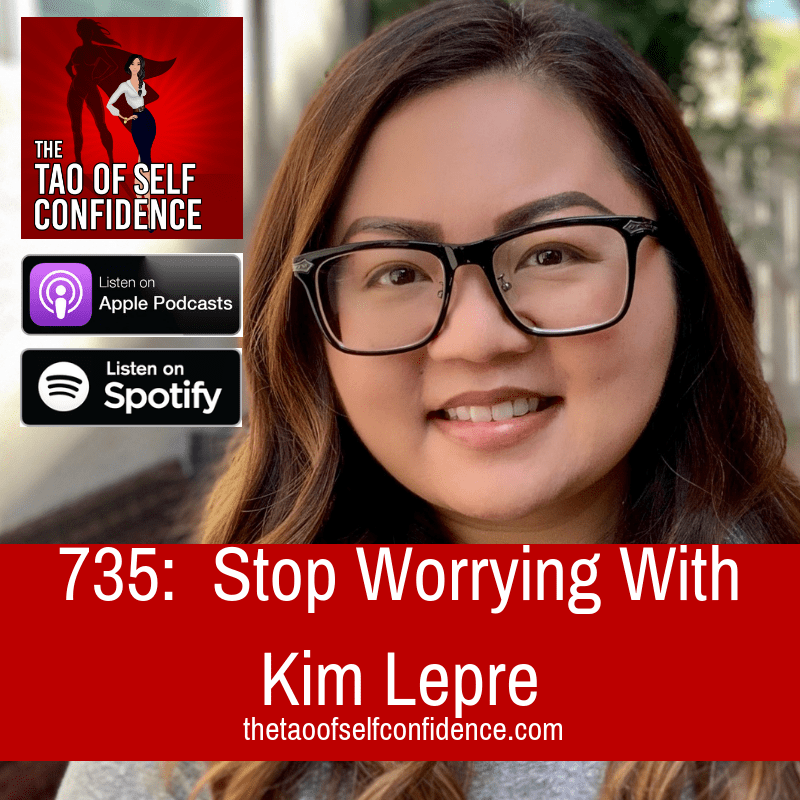 Stop Worrying With Kim Lepre
