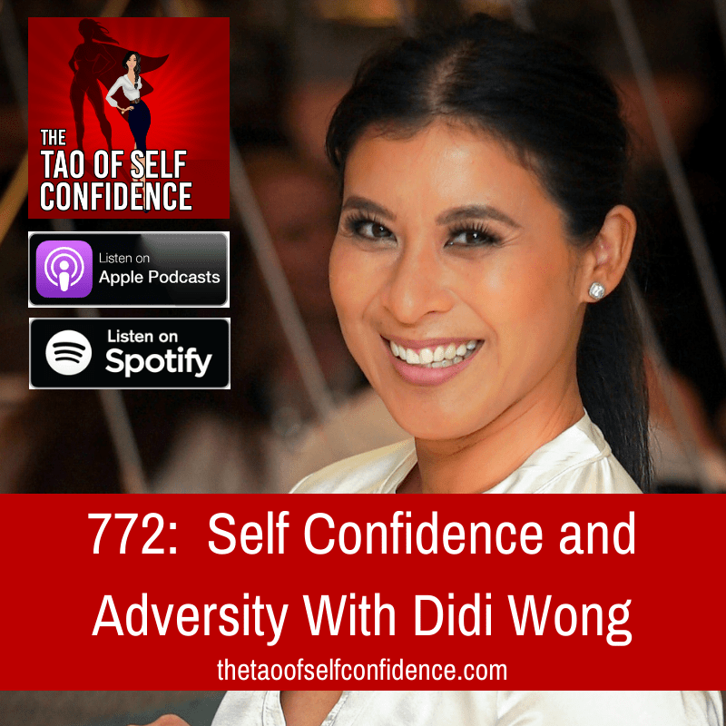 Self Confidence and Adversity With Didi Wong