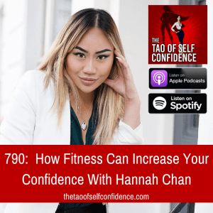 How Fitness Can Increase Your Confidence With Hannah Chan