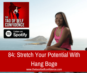 Stretch Your Potential With Hang Boge