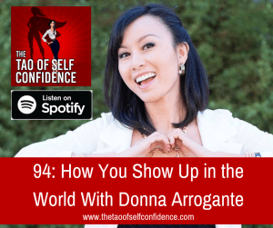 How You Show Up in the World With Donna Arrogante