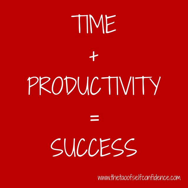 TIME + PRODUCTIVITY = SUCCESS