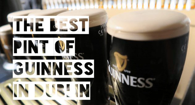 10 of the Best Pints of Guinness in Dublin | TheTaste.ie