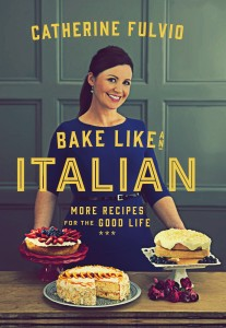 Bake Like An Italian Catherine Fulvio