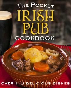 The Pocket Irish Pub Cookbook