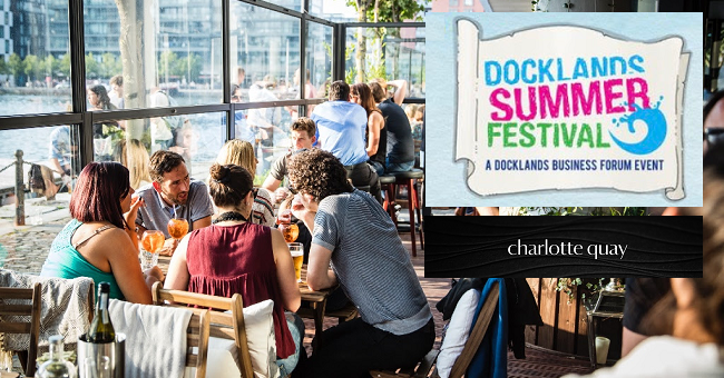 Charlotte Quay Launches Fantastic Offers for the Docklands Summer Festival this Weekend