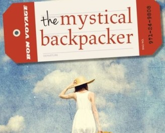 The Mystical Backpacker: How To Discover Your Destiny in the Modern World by Hannah Papp {Interview}
