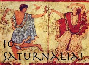 """""""Io Saturnalia"""" was shouted as part of the celebration. """"Io"""" translates as """"Yo,"""" an exclamation still in common usage."""