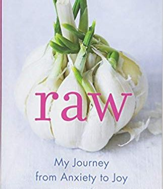 Raw: My Journey from Anxiety to Joy {Book Review}