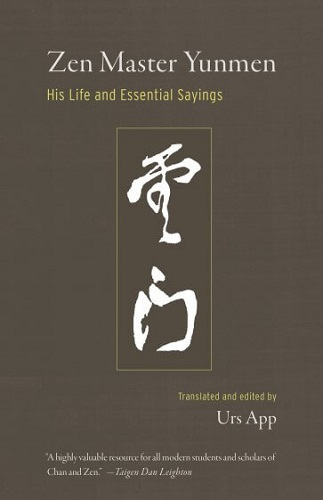 Zen Master Yunmen: His Life and Essential Sayings {Book Review}
