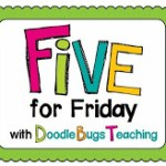 Five For Friday (on Saturday)