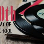 50th Day of School (part 1)