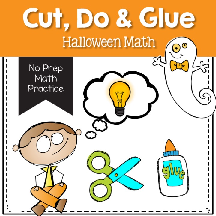 Halloween math- no prep: cut, do and glue activities