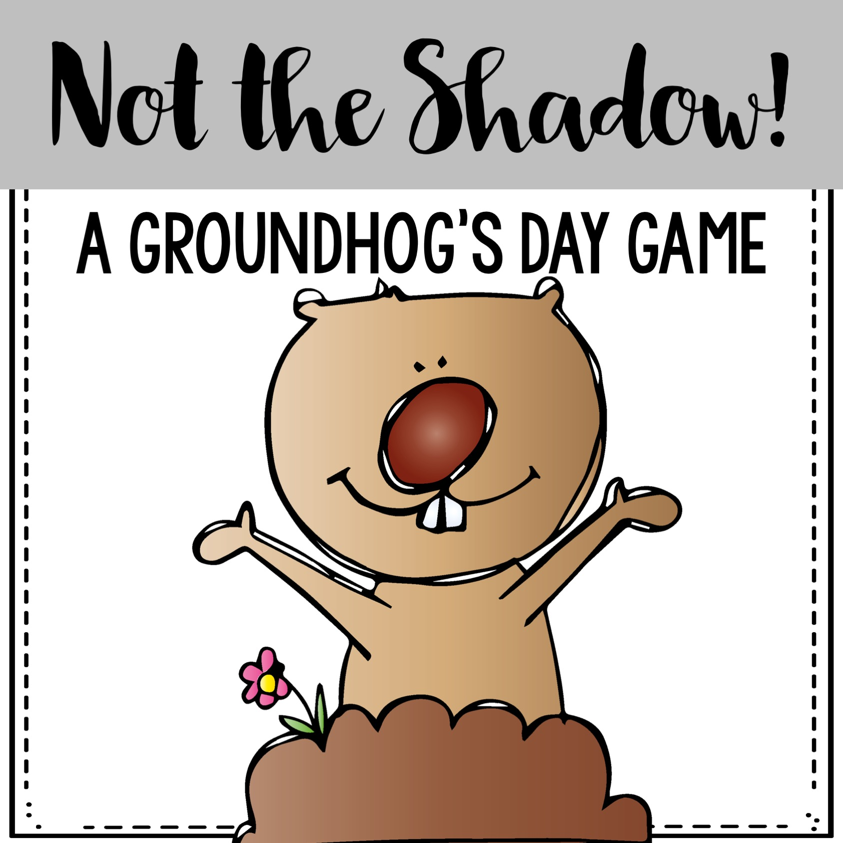 not the shadow groundhog day freebie