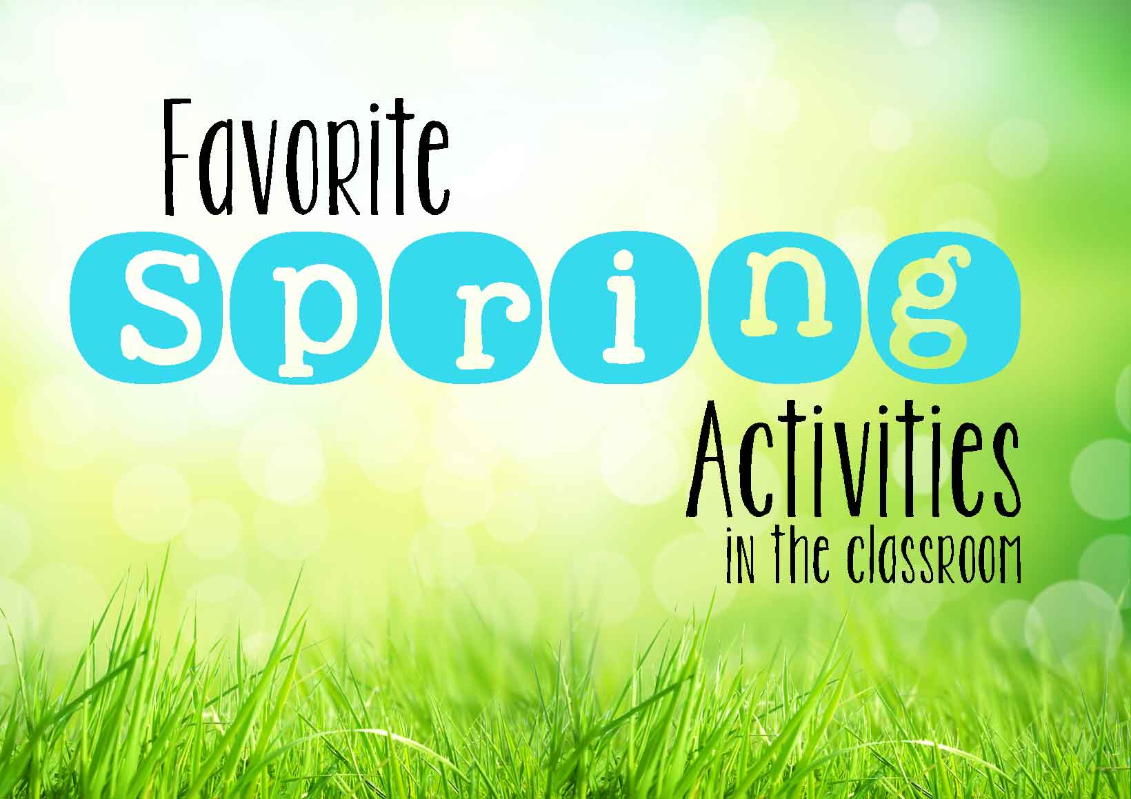 Spring classroom activities