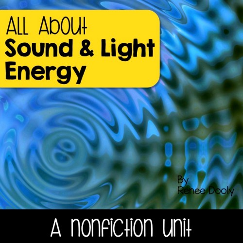 sound and light nonfiction unit