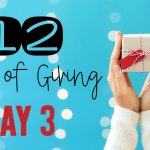 12 Days of Giving – Day 3