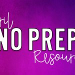 April NO PREP Resources