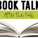 After the Fall {A Book Talk}