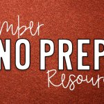 November NO PREP Printables for the Classroom